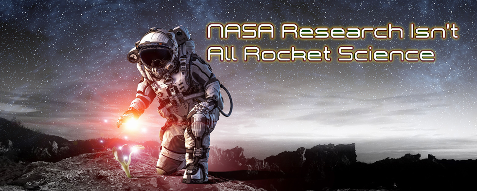 NASA Research Isn't All Rocket Science